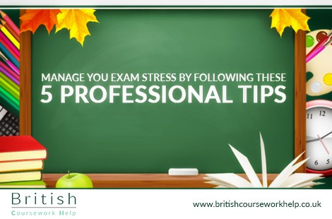 Manage Your Exam Stress By Following These 5 Professional Tips