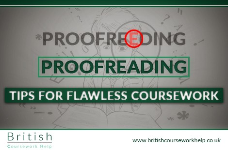 Proofreading Tips For Flawless Coursework