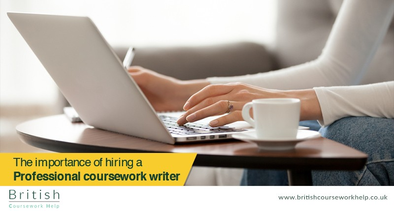 The importance of hiring a professional coursework writer